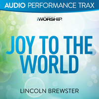 Lincoln Brewster - Joy To The World (Audio Performance Trax)