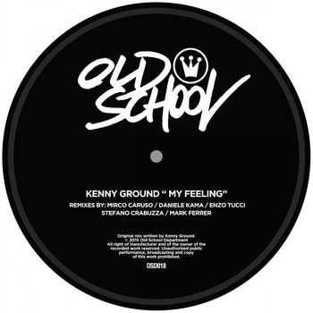 "Kenny Ground - My Feeling ""Remixes"""