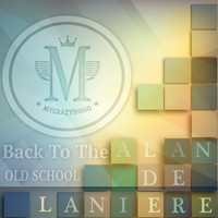 Alan de Laniere - Back To The Old School