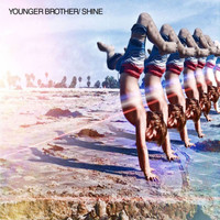 Younger Brother - Shine