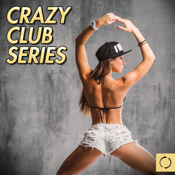 Various Artists - Crazy Club Series