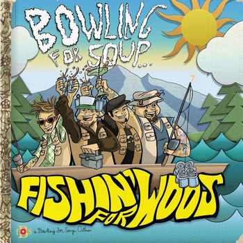 Bowling For Soup - Fishin' For Woos (Explicit)