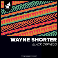 Wayne Shorter - Black Orpheus