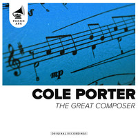 Cole Porter - The Great Composer