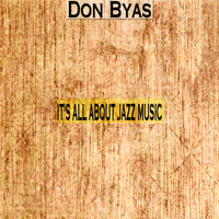 Don Byas - It's All About Jazz Music