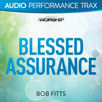 Bob Fitts - Blessed Assurance