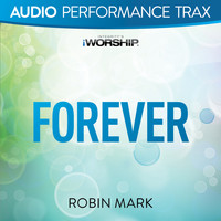 Robin Mark - Forever (Audio Performance Trax)