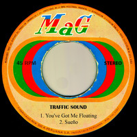 Traffic Sound - You've Got Me Floating