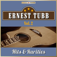 Ernest Tubb - Masterpieces Presents Ernest Tubb: Hits & Rarities, Vol. 2