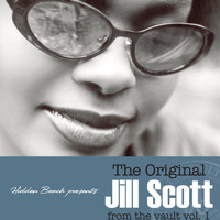 Jill Scott - Hidden Beach Presents: The Original Jill Scott From The Vault, Vol. 1