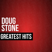 Doug Stone - Doug Stone Greatest Hits