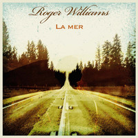 Roger Williams - La mer