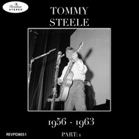 Tommy Steele - Tommy Steele - 1956-1963 Part: 1