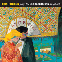 Oscar Peterson - Oscar Peterson Plays the George Gershwin Songbook (Bonus Track)