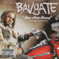 Bavgate - Bay Are Bossey Mixtape Vol. 2 (Explicit)