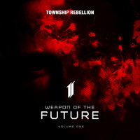 Township Rebellion - Weapon of the Future (Vol. 1)