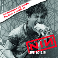 Nine Inch Nails - Live to Air (Explicit)