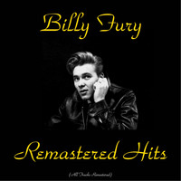 Billy Fury - Remastered Hits