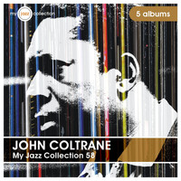 John Coltrane - My Jazz Collection 58 (5 Albums)