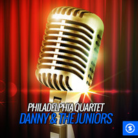 Danny & The Juniors - Philadelphia Quartet, Danny & The Juniors