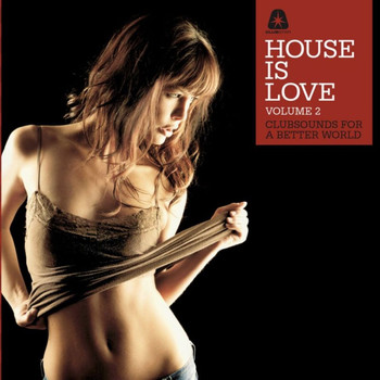 Various Artists - House Is Love, Vol. 2