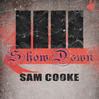 Sam Cooke - Show Down
