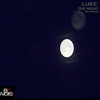 Luke - The Night
