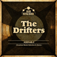 The Drifters - Adorable