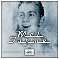 Mel Tormé - Born to Be Blue