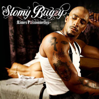 Stomy Bugsy - Rimes passionnelles