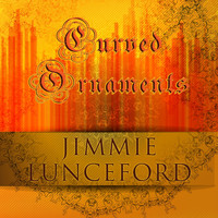 Jimmie Lunceford - Curved Ornaments