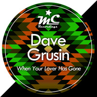 Dave Grusin - When Your Lover Has Gone
