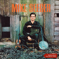 Mike Seeger - Mike Seeger