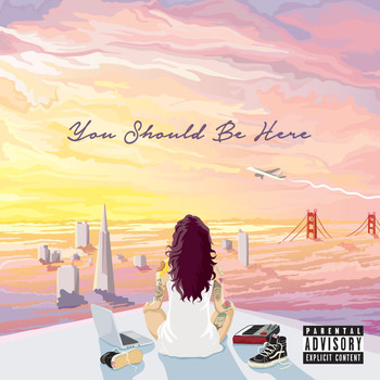 Kehlani - You Should Be Here (Explicit)