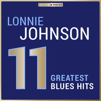 Lonnie Johnson - Masterpieces Presents Lonnie Johnson: 11 Greatest Blues Hits