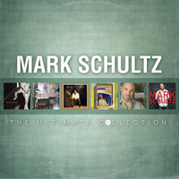 Mark Schultz - Mark Schultz: The Ultimate Collection