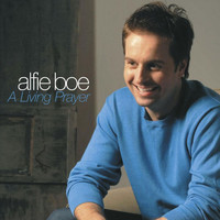 Alfie Boe - A Living Prayer / Abide with Me