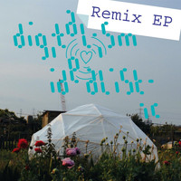 Digitalism - Idealistic (Remix EP)