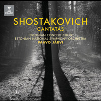 "Paavo Järvi - Shostakovich: Cantatas ""Song of the Forests"""