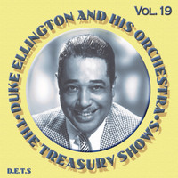 Duke Ellington Orchestra - The Treasury Shows, Vol. 19