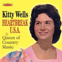 Kitty Wells - Heartbreak U.S.A./Queen of Country Music