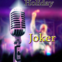 Joker - Holiday