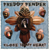 Freddy Fender - Close to My Heart