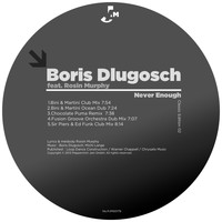 Boris Dlugosch - Never Enough (Classic Edition 02)
