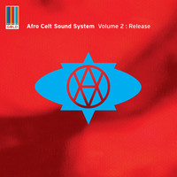 Afro Celt Sound System - Volume 2: Release (Real World Gold)