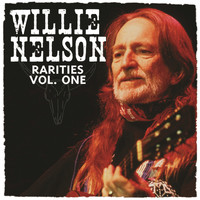 Willie Nelson - Rarities Vol. 1