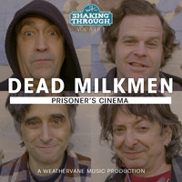 The Dead Milkmen - Prisoner's Cinema