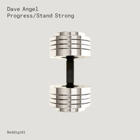 Dave Angel - Progress / Stand Strong