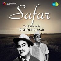 Kishore Kumar - Safar: The Journey by Kishore Kumar