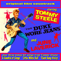 Tommy Steele - The Duke Wore Jeans (Original Film Soundtrack)